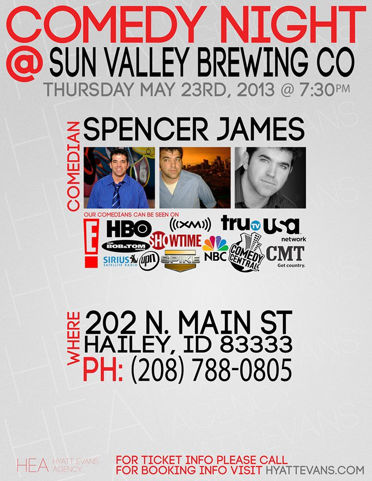 Comedy Night with Spencer James @ Sun Valley Brewery Hailey, ID