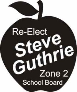 Re-Elect STEVE GUTHRIE | Blaine County School Board, Zone 2  @ Blaine County Courthouse Hailey, ID